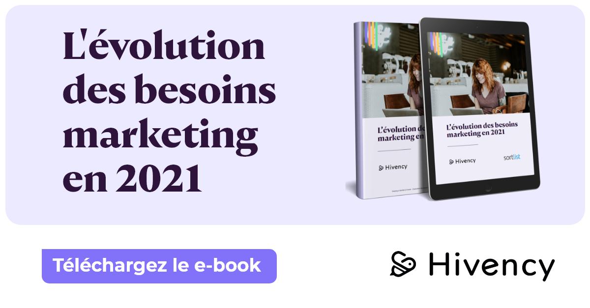 Hivency-Sortlist-Evolution des besoins marketing en 2021