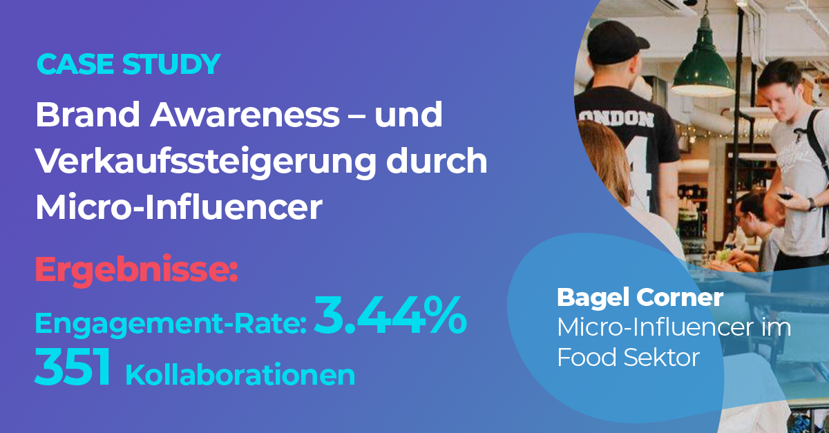 Bagel Corner Micro Influencer Case Study mit Hivency