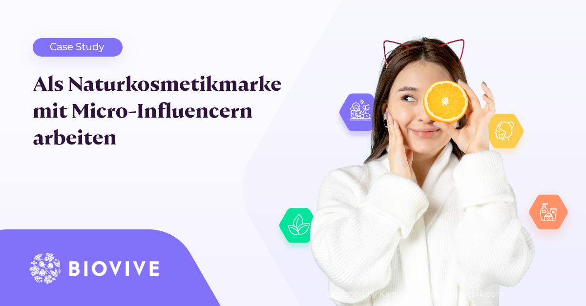 Naturkosmetikmarke Biovive Influencer Marketing